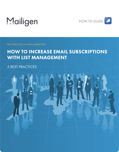 How To Increase Email Subscriptions With List Management