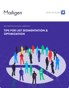 Tips for List Segmentation and Optimization