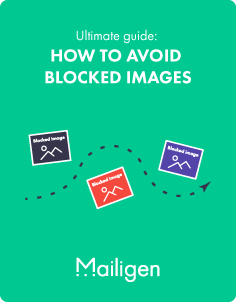 Ultimate guide on how to avoid <br /> blocked images in email